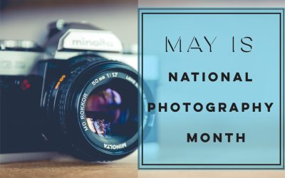It's National Photo Month! Celebrate Photography